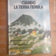 Libros de segunda mano: CUANDO LA TIERRA TIEMBLA.. LIBRO POP UP FRANCOIS MICHEL Y YVES LARVOR. ALTEA 1989. Lote 179135851