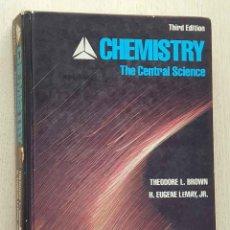 Libros de segunda mano de Ciencias: CHEMISTRY. THE CENTRAL SCIENCE. - BROWN, THEODORE L. - LEMAY, H,EUGENE. Lote 179160386