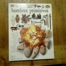 Libros de segunda mano: HOMBRES PRIMITIVOS - BIBLIOTECA VISUAL ALTEA 1990. Lote 179183723