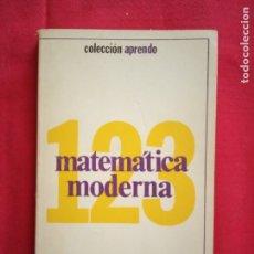 Libros de segunda mano de Ciencias: MATEMATICA MODERNA. PABLO TANIGUCHI. COLECCIÓN APRENDO.. Lote 179250015