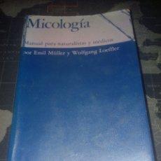 Libros de segunda mano: MICOLOGIA MANUAL PARA NATURALISTAS Y MEDICOS DE EMIL MULLER Y W. LOEFFLER,HONGOS,SETAS. Lote 179318011