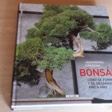 Libros de segunda mano: BONSÁIS. JARDINERÍA CREATIVA. TODOLIBRO EDICIÓN DE TAPA DURA, 190 PAGINAS. COMO NUEVO.. Lote 179326568