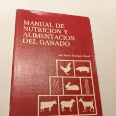 Libros de segunda mano: AGRICULTURA INGENIERO DE MONTES . MANUAL DE NUTRICIÓN Y ALIMENTACIÓN DEL GANADO JOSÉ MANUEL HERNÁNDE. Lote 179328055