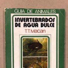 Libros de segunda mano: INVERTEBRADOS DE AGUA DULCE. T.T. MACAN. GUÍA DE ANIMALES. EUNSA 1975. ILUSTRADO. 118 PÁGINAS. Lote 179329943