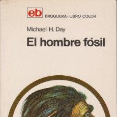 Libros de segunda mano: EL HOMBRE FÓSIL - MICHAEL H. DAY. Lote 179382320