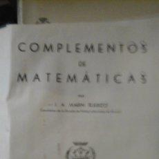 Libros de segunda mano de Ciencias: COMPLEMENTOS DE MATEMÁTICAS (MADRID, 1954) POR J. A. TEJERIZO. Lote 180010662