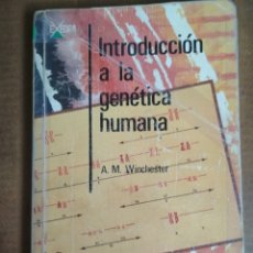 Libros de segunda mano: A. M. WINCHESTER - INTRODUCCIÓN A LA GENÉTICA HUMANA. Lote 180036751