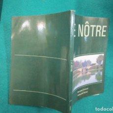Libros de segunda mano: JARDINES - LE NÔTRE - BERNARD JEANNEL - EDI STYLOS1986 - JARDINES PALACIEGOS DEL XVI,+ INFO . Lote 180142027