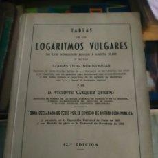Libros de segunda mano de Ciencias: TABLAS LOGARITMOS VULGARES ANTIGUO LIBRO. Lote 180165026