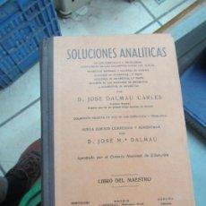Libros de segunda mano de Ciencias: SOLUCIONES ANALÍTICAS, D. JOSÉ Mª DALMAU. L.14508-531. Lote 180170533