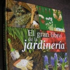 Libros de segunda mano: EL GRAN LIBRO DE LA JARDINERIA. Lote 180280407