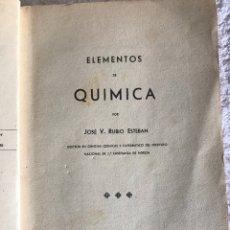Libros de segunda mano de Ciencias: ELEMENTOS DE QUÍMICA POR JOSÉ V. RUBIO ESTEBAN. Lote 180326042