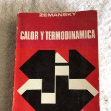 Libros de segunda mano de Ciencias: CALOR Y TERMODINÁMICA - ZEMANSKY. Lote 180331951