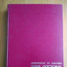 Libros de segunda mano: TESIS DOCTORAL.VICENTE FRANCH MENEU.1986.UNIVERSIDAD DE NAVARRA. Lote 180416413