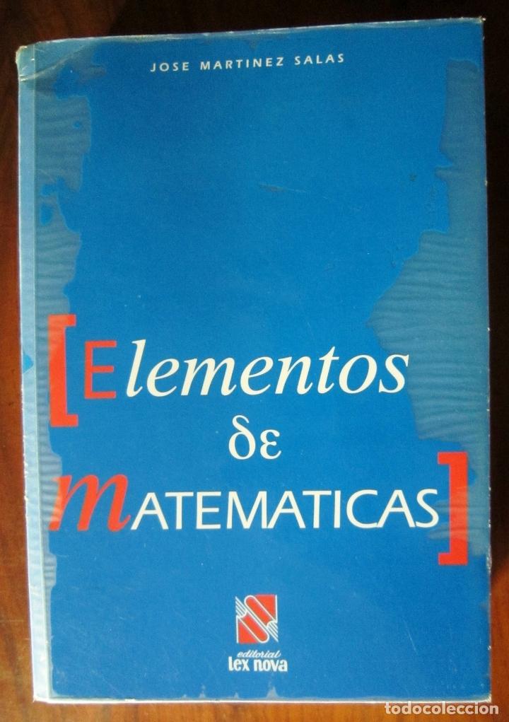 ELEMENTOS DE MATEMÁTICAS - JOSÉ MARTÍNEZ SALAS (Libros de Segunda Mano - Ciencias, Manuales y Oficios - Física, Química y Matemáticas)
