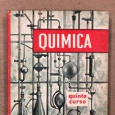 Libros de segunda mano de Ciencias: QUÍMICA (QUINTO CURSO). EDELVIVES. EDITORIAL LUIS VIVES 1968. ILUSTRADO. TAPA DURA. 272 PÁGINAS. Lote 180499815
