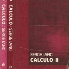 Libros de segunda mano de Ciencias: CÁLCULO. SERGE LANG. MATEMÁTICAS SUPERIORES. . Lote 180509225