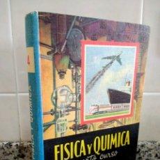 Libros de segunda mano de Ciencias: FISICA Y QUÍMICA.CUARTO CURSO.EDELVIVES. ZARAGOZA1966. Lote 180786817