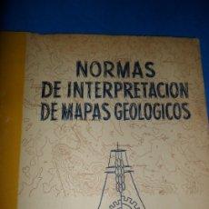 Libros de segunda mano: NORMAS DE INTERPRETACIÓN DE MAPAS GEOLÓGICOS, ED. BOLETÍN PEDAGÓGICO, RAFAEL CABANAS, 1959. Lote 180886037