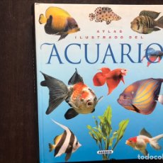Libros de segunda mano: ATLAS ILUSTRADO DEL ACUARIO. SUSAETA. Lote 180906273
