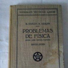 Libros de segunda mano de Ciencias: 119-PROBLEMAS DE FISICA , CON RESULTADOS, G.MAHLER, K.MAHLER, EDITORIAL LABOR, 1949. Lote 180929625