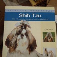 Libros de segunda mano: SHIH TZU (NUEVAS GUÍAS PERROS DE RAZA) JULIETTE CUNLIFFE. Lote 181000996