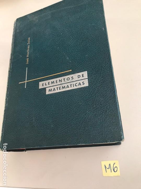 Libros de segunda mano de Ciencias: ELEMENTOS DE MATEMÁTICA JOSÉ MARTÍNEZ SALAS - Foto 2 - 181130335