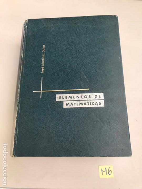 ELEMENTOS DE MATEMÁTICA JOSÉ MARTÍNEZ SALAS (Libros de Segunda Mano - Ciencias, Manuales y Oficios - Física, Química y Matemáticas)