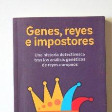 Livros em segunda mão: LALUEZA-FOX - GENES, REYES E IMPOSTORES. HISTORIA DETECTIVESCA TRAS ANÁLISIS GENÉTICOS DE REYES. Lote 181153492