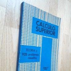 Libros de segunda mano de Ciencias: CALCULO SUPERIOR. TEORÍA Y 925 PROBLEMAS RESUELTOS / MURRAY R. SPIEGEL / MCGRAW-HILL, 1978. Lote 181186610