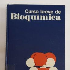 Libros de segunda mano: CURSO BREVE BIOQUIMICA - ARM26. Lote 181198712