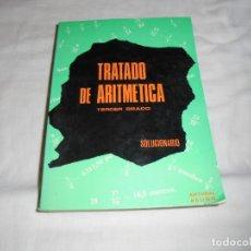 Libros de segunda mano de Ciencias: TRATADO DE ARITMETICA.TERDER GRADO.SOLUCIONARIO.EDITORIAL BRUÑO.1973. Lote 181221991