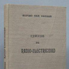 Livres d'occasion: EJERCICIOS DE RADIO-ELECTRICIDAD. GEA-SACASA. Lote 181574307