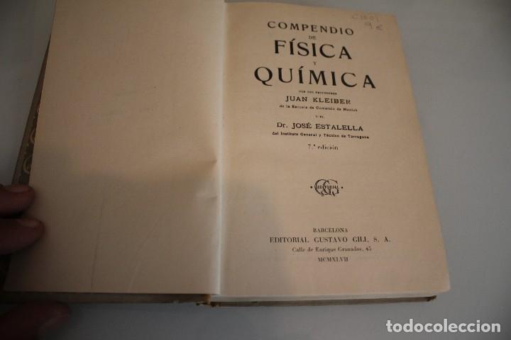 Libros de segunda mano de Ciencias: FISICA Y QUIMICA KLEIBER ESTALELLA GUSTAVO GIL 1947 - Foto 2 - 181620073