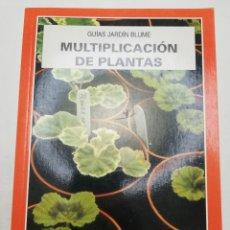 Libros de segunda mano: MULTIPLICACIÓN DE PLANTAS (TONY DERRICK) BLUME. Lote 181631467