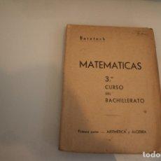Libros de segunda mano de Ciencias: MATEMÁTICAS 3º CURSO DE BACHILLERATO. Lote 181667337