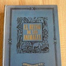Libros de segunda mano: EL REINO DE LOS ANIMALES. LOS ANIMALES DE LAS ESTEPAS, DESIERTOS Y MONTAÑAS. 4ª ED. ESPASA-CALPE.. Lote 181748090