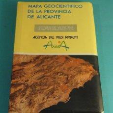 Libri di seconda mano: MAPA GEOCIENTÍFICO DE LA PROVINCIA DE ALICANTE. CARTOGRAFÍA. SIETE MAPAS A ESCALA 1 : 200.000. Lote 181855131