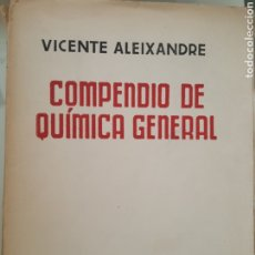Libros de segunda mano de Ciencias: COMPENDIO DE QUIMICA GENERAL. VICENTE ALEIXANDRE. ED SUMMA. Lote 181951757