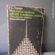 Libros de segunda mano de Ciencias: MATEMATICA MODERNA APLICADA. Lote 182029427