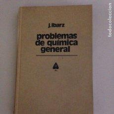 Libros de segunda mano de Ciencias: PROBLEMAS DE QUÍMICA GENERAL. Lote 182130216