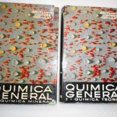 Libros de segunda mano de Ciencias: BRUYLANTS, JUNGERS, VERHULST QUÍMICA GENERAL (2 TOMOS) Y96846. Lote 182370078