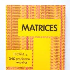 Libros de segunda mano de Ciencias: MATRICES: TEORÍA Y 340 PROBLEMAS RESUELTOS / FRANK AYRES / MCGRAW-HILL SCHAUM 1969. Lote 182401335