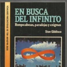 Libros de segunda mano de Ciencias: STAN GIBILISCO. EN BUSCA DEL INFINITO. MCGRAW HILL . Lote 182431376