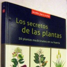 Libros de segunda mano: LOS SECRETOS DE LAS PLANTAS - 50 PLANTAS MEDICINALES EN SU HUERTA - ILUSTRADO. Lote 182567760