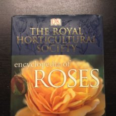 Libros de segunda mano: ENCYCLOPEDIA OF ROSES, THE ROYAL HORTICULTURAL SOCIETY, 2003. Lote 182670886