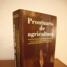 Libros de segunda mano: PRONTUARIO DE AGRICULTURA. CULTIVOS AGRÍCOLAS (MUNDI-PRENSA, 2005) J.M. MATEO BOX (DIR.). PERFECTO.. Lote 182713616