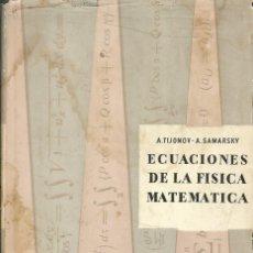 Libros de segunda mano de Ciencias: ECUACIONES DE LA FÍSICA MATEMÁTICA. TÍJONOV-SAMARSKI. 3A. ED. EDITORIAL MIR. . Lote 182767080