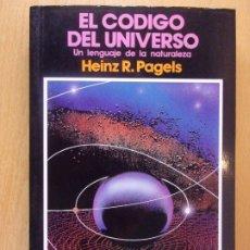 Libros de segunda mano de Ciencias: EL CÓDIGO DEL UNIVERSO / HEINZ R. PAGELS / 1989. PIRAMIDE. Lote 182875317