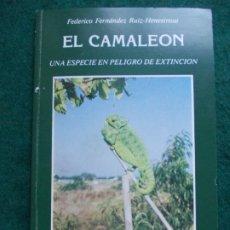 Libros de segunda mano: EL CAMALEÓN FEDERICO FÉRNANDEZ UNA ESPECIE EN PELIGRO DE EXTINCIÓN. Lote 183066472